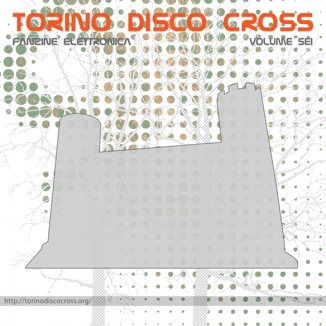 Torino Disco Cross vol. 6 Cover Fronte