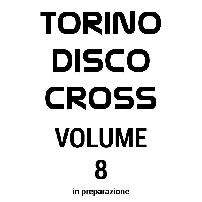 torino disco cross volume 8 raccolta tracce